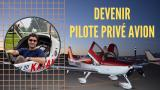 Comment DEVENIR PILOTE PRIVÉ AVION ?